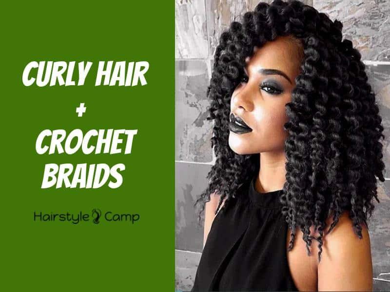 20 Fresh Curly Hair Ideas For Crochet Braids Hairstylecamp